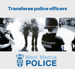 link to transferee police officer vacancies for west mercia
